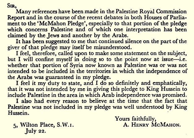 the significance of the husayn mcmahon correspondence sykes picot agreement and balfour declaration  The husayn-mcmahon correspondence, sykes-picot agreement and balfour  declaration were instrumental in the formation of the modern-day middle east.